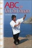 Louis Wan der Heyoten - ABC du taï chi chuan.