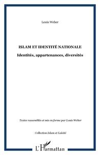 Louis Weber - Islam et identité nationale - Identités, appartenances, diversités.