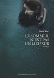 Louis Wiart - Le sommeil n'est pas un lieu sûr.