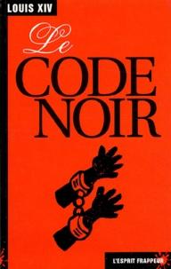 Louis XIV - Le code noir.