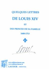 Goodtastepolice.fr Quelques lettres de Louis XIV et des princes de sa famille (1688-1713) Image
