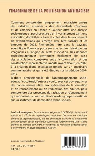 L'imaginaire de la politisation antiraciste. Monographie d'une association parisienne (2007-2017)