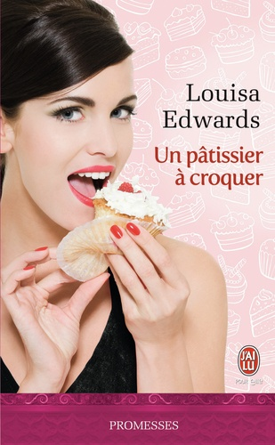 Louisa Edwards - Un pâtissier à croquer.