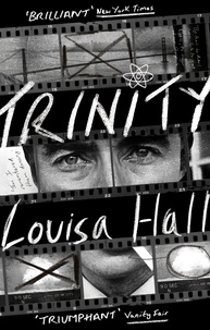 Louisa Hall - Trinity - Shortlisted for the Dylan Thomas Prize.