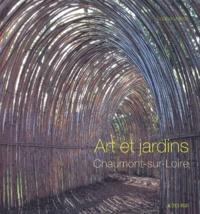 Louisa Jones - Art et jardins - Chaumont-sur-Loire.