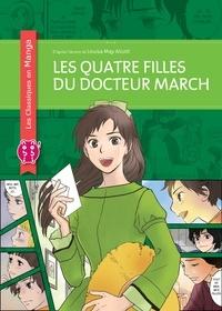 Louisa May Alcott et  Nev - Les Quatre Filles du docteur March Tome 1 : Les quatre filles du docteur March.