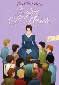 Louisa May Alcott - Les Quatre Filles du docteur March Tome 3 : Le Rêve de Jo March.