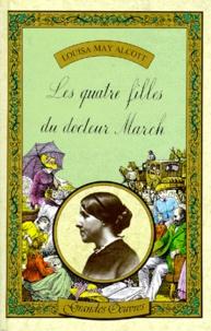Louisa May Alcott - Les Quatre filles du docteur March.