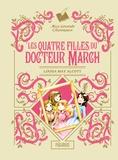 Louisa May Alcott et Joy Boswell - Les quatre filles du Docteur March.