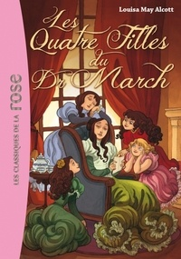 Louisa May Alcott - Les Quatre Filles du Dr March.