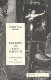 Louisa May Alcott - Les yeux de Lady McBeth.