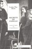 Louisa May Alcott - Secrets de famille.
