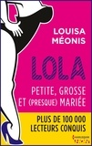 Louisa Méonis - Lola S2.E1 - Petite, grosse et (presque) mariée.