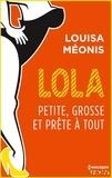 Louisa Méonis - Lola S2.E3 - Petite, grosse et prête à tout.