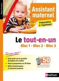 Louisa Rebih et Mona Hamzaoui - Assistant maternel, préparation à l'agrément - Le tout-en-un Bloc 1, Bloc 2, Bloc 3.