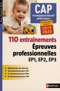 Téléchargements de pdf de livres de Google CAP Accompagnant éducatif petite enfance  - 110 entraînements - Epreuves professionnelles EP1, EP2, EP3 par Louisa Rebih FB2 RTF