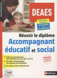Réussir le diplôme Accompagnant éducatif et social DEAES Préparation complète- DF 1 à DF 4 et les 3 spécialités - Louisa Rebih |