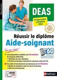 Louisa Rebih et Lydie Séon - Réussir le diplôme Aide-soignant DEAS - Préparation complète IFAS.