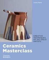 Louisa Taylor - Ceramics masterclass.