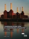 Louisa Toubal - L'investissement étranger, moteur de la réindustrialisation du Royaume-Uni ?.