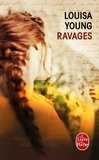 Louisa Young - Ravages.