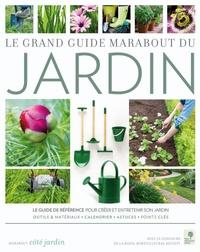 Louise Abbott et Lynn Bresler - Le grand guide Marabout du jardin - Jardinez avec la lune en 2007.