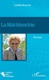 Louise Adelson - La Mal-blanchie.