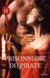 Louise Allen - Prisonnière du pirate.