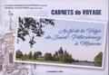 Louise-Andrée Audiffren et Robert Audiffren - Carnets de voyage - Au fil de la Volga de Saint-Pétersbourg à Moscou.