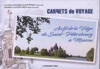 Carnets de voyage - Au fil de la Volga de Saint-Pétersbourg à Moscou.pdf