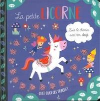 Louise Anglicas et Susan Phillips - La petite licorne.