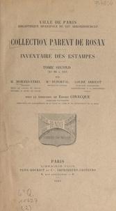Louise Arrivot et Jeanne Duportal - Collection Parent de Rosan : inventaire des estampes (2) - N° 86 à 169.