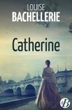 Catherine : roman