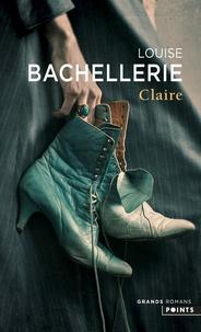 Louise Bachellerie - Claire.