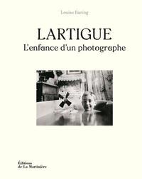 Louise Baring - Lartigue - L'enfance d'un photographe.