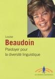 Louise Beaudoin - Plaidoyer pour la diversité linguistique.
