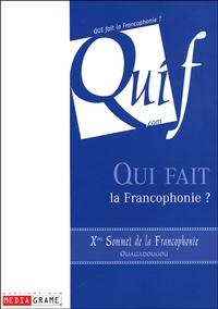 Louise Beaudoin et Pierre Chapsal - Qui fait la Francophonie ? - Xe Sommet de la Francophonie, Ouagadougou.