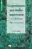 Louise Bourdages - La persistance aux études supérieures : le cas du doctorat.