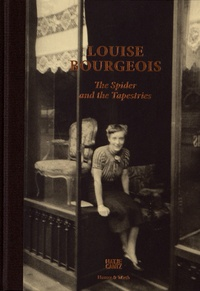 Louise Bourgeois - Louise Bourgeois - The Spider and the Tapestries.