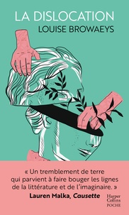 Louise Browaeys - La dislocation.