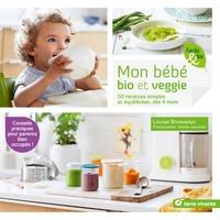 Epub livres torrent télécharger Mon bébé bio et veggie  - 50 recettes simples et équilibrés, dès 4 mois  9782360983414 in French