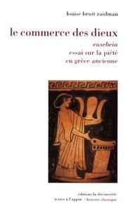 Histoiresdenlire.be Le commerce des dieux - Eusebeia, essai sur la piété en Grèce ancienne Image