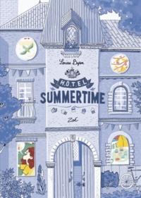 Louise Byron - Hôtel Summertime Tome 3 : Zoé.