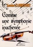 Louise Cambefort - Comme une symphonie inachevée.