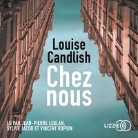 Louise Candlish et Caroline Nicolas - Chez Nous.