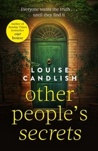 Louise Candlish - Other People's Secrets.