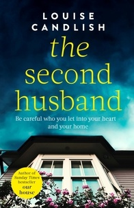 Louise Candlish - The Second Husband.
