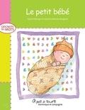 Louise Catherine Bergeron et Sylvie Roberge - Grignote les mots  : Le petit bébé.