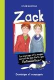 Louise Catherine Bergeron et Sylvie Marcoux - Zack  : Zack.