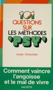 Louise Chauchard - 101 réponses sur les méthodes «psy».